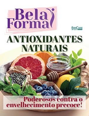 Bela Forma Ed. 02 - Antioxidantes Naturais - *PRODUTO DIGITAL (PDF)