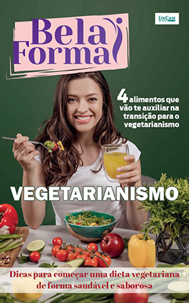 Bela Forma Ed. 05 - Vegetarianismo - *PRODUTO DIGITAL (PDF)