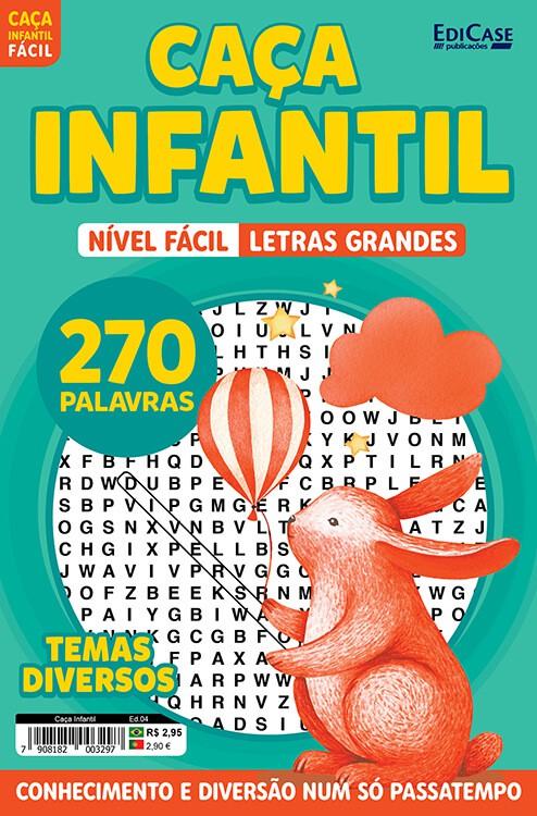 Caça Infantil Ed. 04 - Fácil - Letras Grandes - Temas Diversos