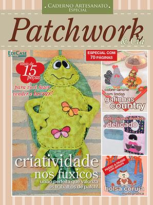 Caderno Artesanato Especial Ed. 02 - Patchwork & cia - *PRODUTO DIGITAL (PDF)