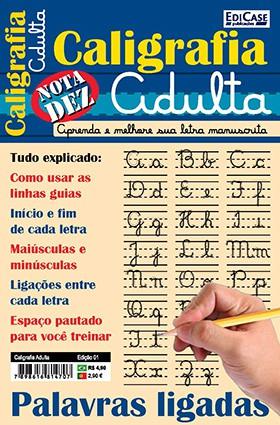Caligrafia Adulta Ed. 01 - Aprenda e Melhore Sua Letra Manuscrita