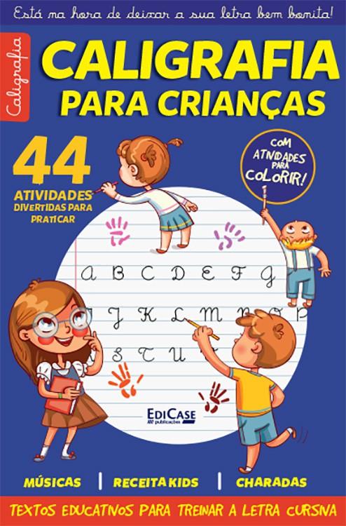 Caligrafia Para Crianças Ed. 31 - 44 Atividades Divertidas Para Praticar  - EdiCase Publicações