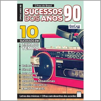 Cifras do Brasil Ed. 04 - Sucessos dos Anos 90  - EdiCase Publicações