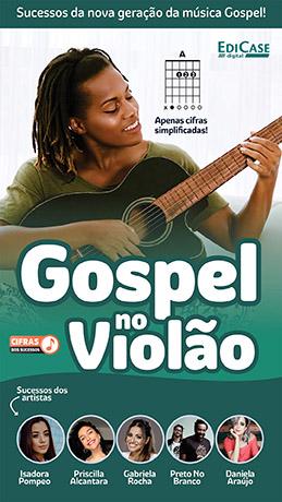 Cifras Dos Sucessos Ed. 17 - Gospel no Violão: Sucessos da Nova Geração -  *PRODUTO DIGITAL (PDF)