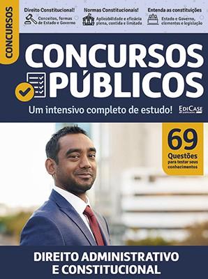 Concursos Públicos Ed. 01 - Direito Adminisrativo e Constitucional  - EdiCase Publicações