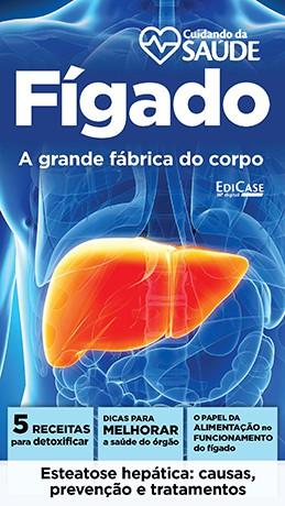 Cuidando da Saúde Ed. 03 - Fígado - PRODUTO DIGITAL (PDF)