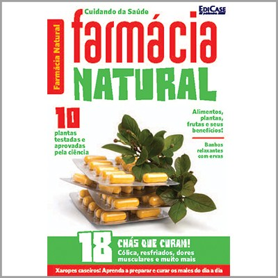 Cuidando da Saúde - Ed. 04 (Farmácia Natural)  - EdiCase Publicações