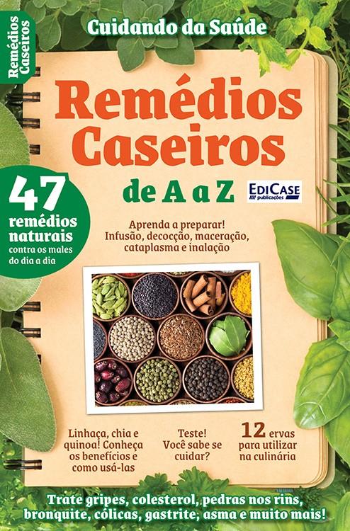 Cuidando da Saúde Ed. 09 - Remédios Caseiros de A a Z