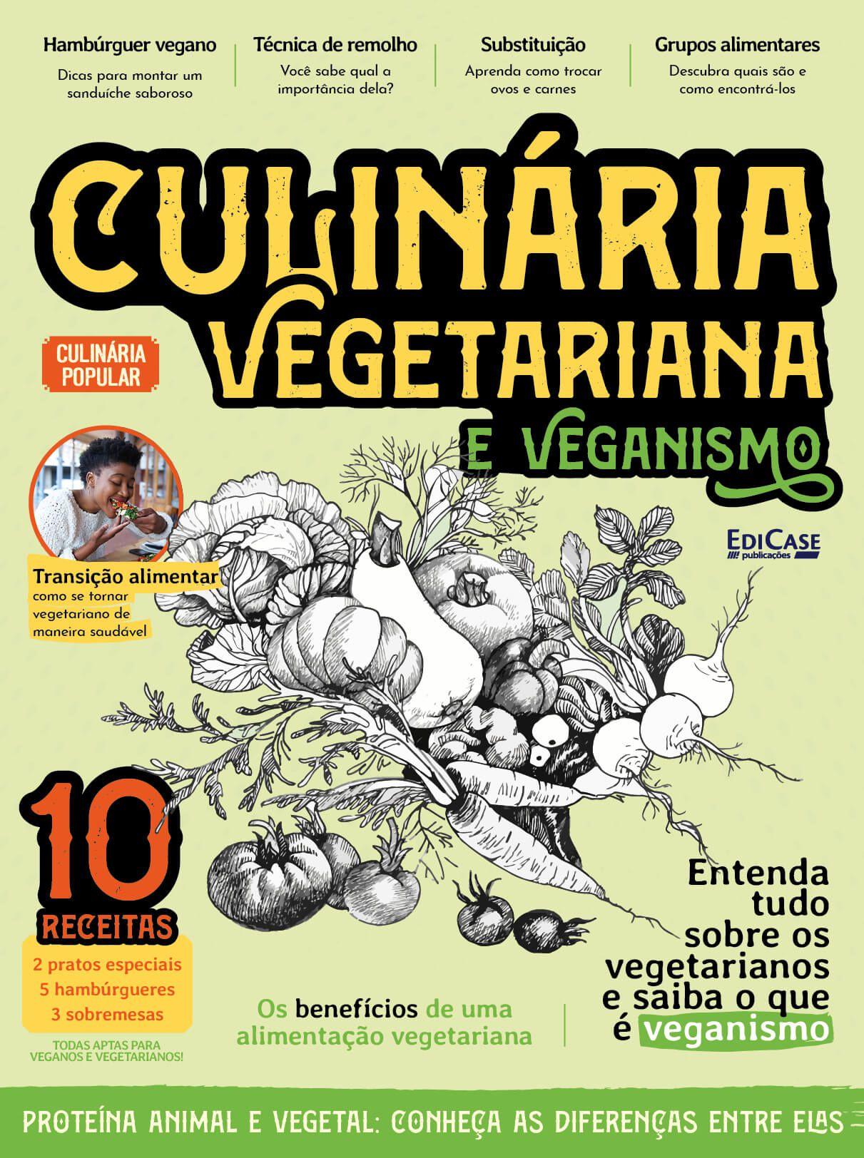 Culinária Popular Ed. 08 - Culinária Vegetariana e Veganismo  - EdiCase Publicações