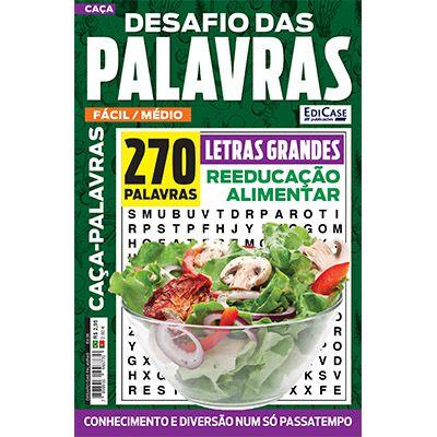 Desafio das Palavras Ed. 06 - Fácil/Médio - Tema: Reeducação Alimentar - Letras Grandes  - EdiCase Publicações