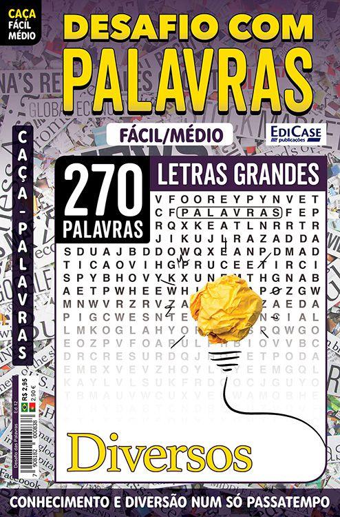 Desafio das Palavras Ed. 12 - Fácil/Médio - Letras Grandes - Tema: Diversos  - EdiCase Publicações