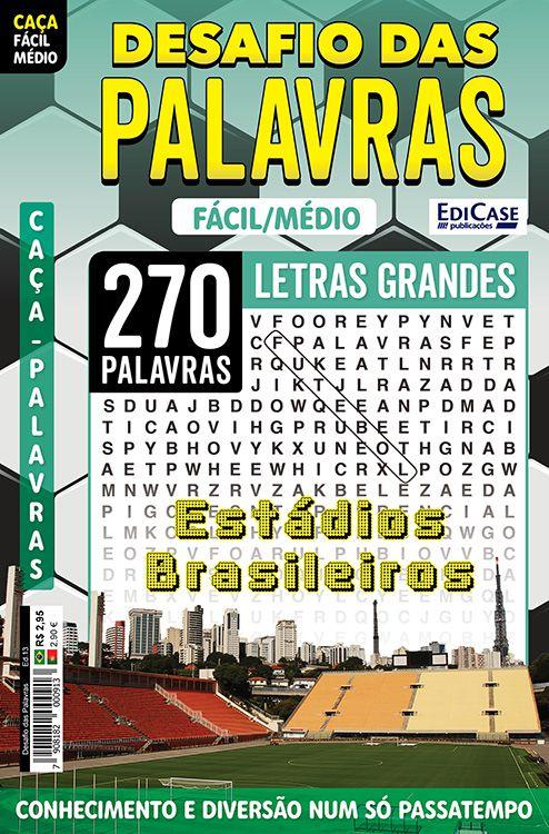 Desafio das Palavras Ed. 13 - Fácil/Médio - Letras Grandes - Tema: Estádios Brasileiros  - EdiCase Publicações