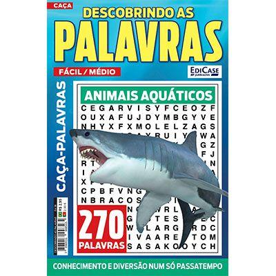 Descobrindo as Palavras Ed. 38 - Fácil/Médio - Animais Aquáticos  - EdiCase Publicações