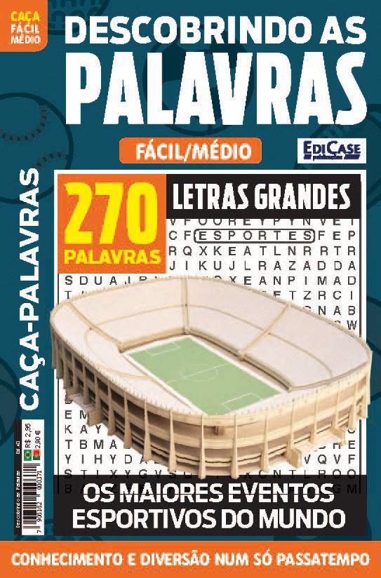 Descobrindo as Palavras Ed. 40 - Fácil/Médio - Letras Grandes - Os Maiores Eventos Esportivos do Mundo  - EdiCase Publicações