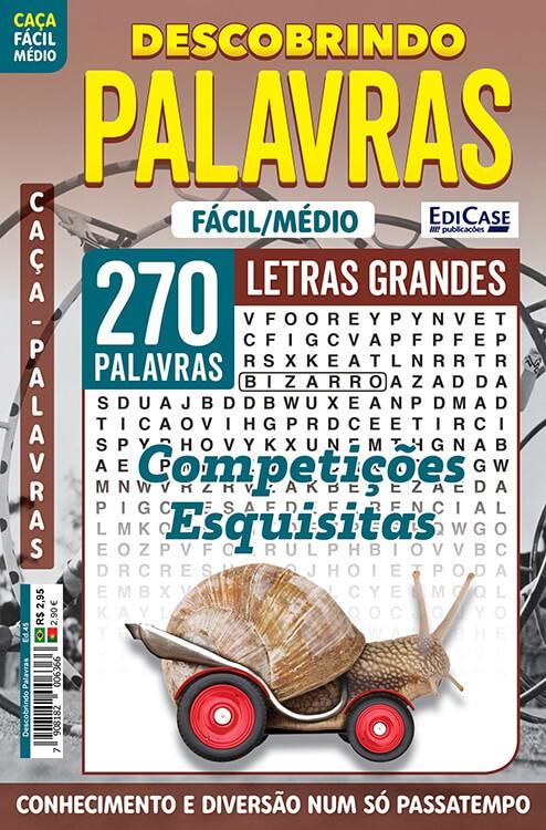 Descobrindo as Palavras Ed. 45 - Fácil/Médio - Letras Grandes - Competições Esquisitas  - EdiCase Publicações