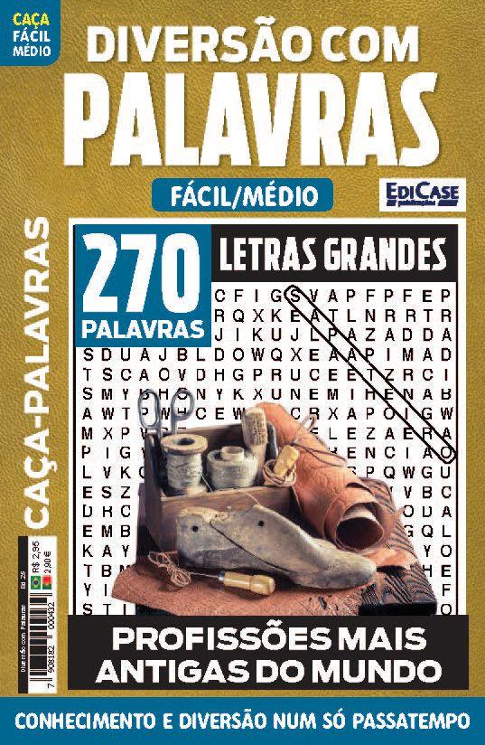 Diversão Com Palavras Ed. 25 - Fácil/Médio - Letras Grandes - Tema: Profissões Mais Antigas do Mundo  - EdiCase Publicações