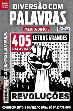Diversão Com Palavras Ed. 27 - Médio/Difícil - Letras Grandes - Tema: Revoluções   - EdiCase Publicações
