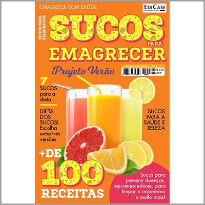 Emagreça com Saúde Ed. 01 - Sucos para Emagrecer (Projeto Verão)  - EdiCase Publicações