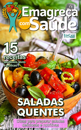 Emagreça Com Saúde Ed. 06 - Saladas Quentes - *PRODUTO DIGITAL (PDF)