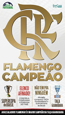 Especial Futebol Ed. 05 - Flamengo Campeão - PRODUTO DIGITAL (PDF)  - EdiCase Publicações