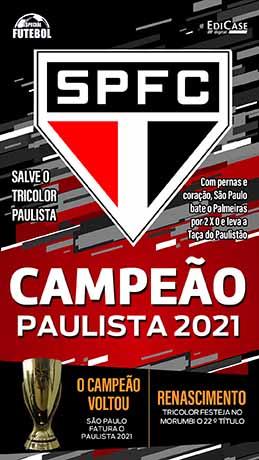 Especial Futebol Ed. 10 - São Paulo Campeão Paulista 2021 - PRODUTO DIGITAL (PDF)