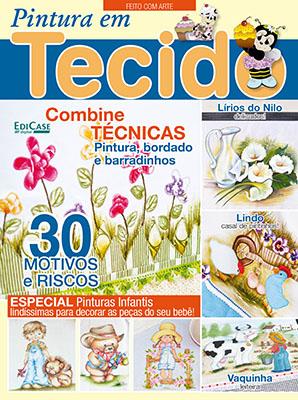 Feito com Arte  Ed. 29 - Pintura em Tecido * PRODUTO DIGITAL (PDF)