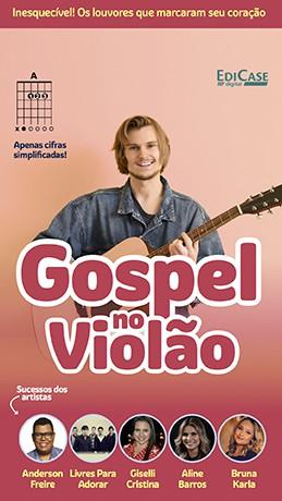 Gospel no Violão Ed. 41 - PRODUTO DIGITAL (PDF)  - EdiCase Publicações