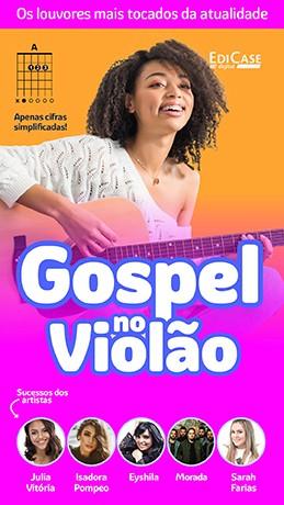 Gospel no Violão Ed. 48 - PRODUTO DIGITAL (PDF)