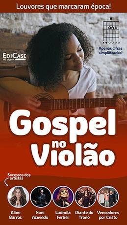 Gospel no Violão Ed. 53 - PRODUTO DIGITAL (PDF)
