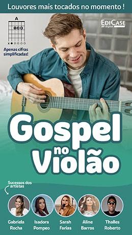 Gospel no Violão Ed. 54 - PRODUTO DIGITAL (PDF)