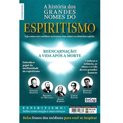 Grandes Nomes do Espiritismo Ed. 01 - Chico Xavier, Allan Kardec  - EdiCase Publicações