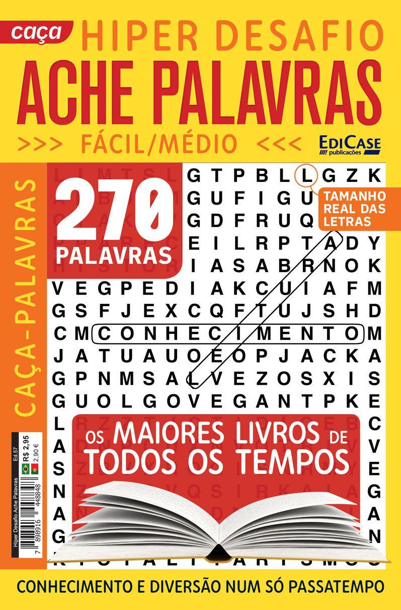 Hiper Desafios Ache Palavras Ed. 57 - Fácil/Médio - Letras Grandes - Tema: Os Maiores Livros de Todos os Tempos  - EdiCase Publicações
