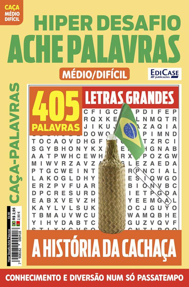 Hiper Desafios Ache Palavras Ed. 60 - Médio/Difícil - Letras Grandes - Tema: A História da Cachaça  - EdiCase Publicações