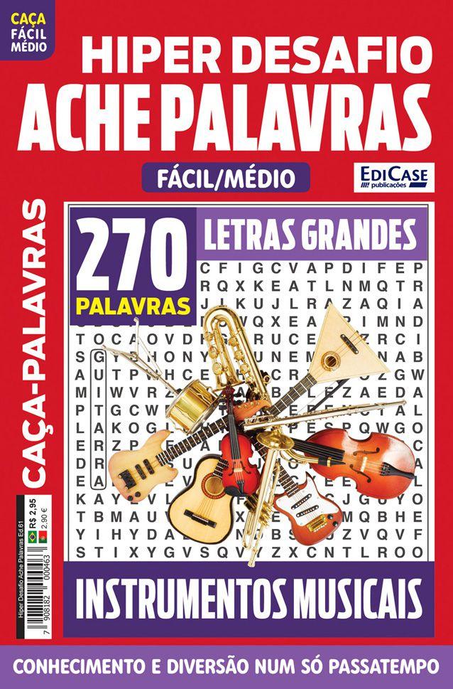 Hiper Desafios Ache Palavras Ed. 61 - Fácil/Médio - Letras Grandes - Tema: Instrumentos Musicais  - EdiCase Publicações