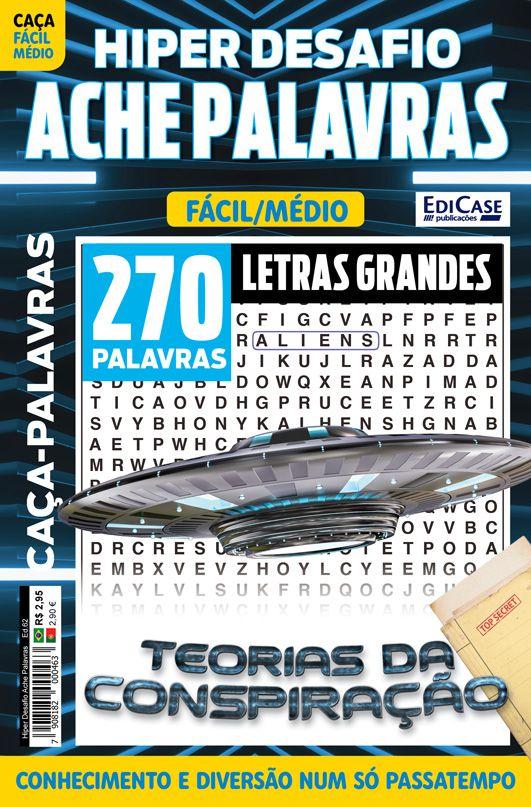 Hiper Desafios Ache Palavras Ed. 62 - Fácil/Médio - Letras Grandes - Tema: Teorias da Conspiração  - EdiCase Publicações
