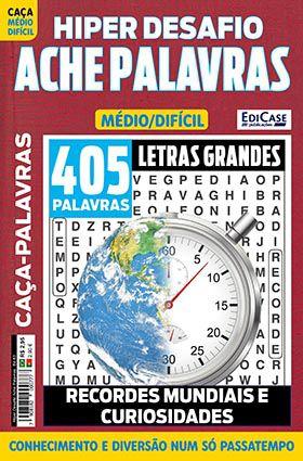 Hiper Desafios Ache Palavras Ed. 63 - Médio/Difícil - Letras Grandes - Tema: Recordes Mundiais e Curiosidades  - EdiCase Publicações