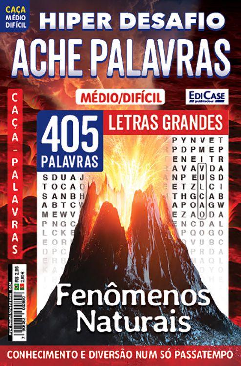 Hiper Desafios Ache Palavras Ed. 64 - Médio/Difícil - Letras Grandes - Tema: Fenômeno Naturais  - EdiCase Publicações