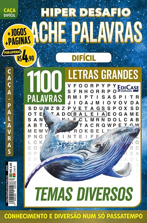 Hiper Desafios Ache Palavras Ed. 65 - Difícil - Letras Grandes - Tema: Diversos