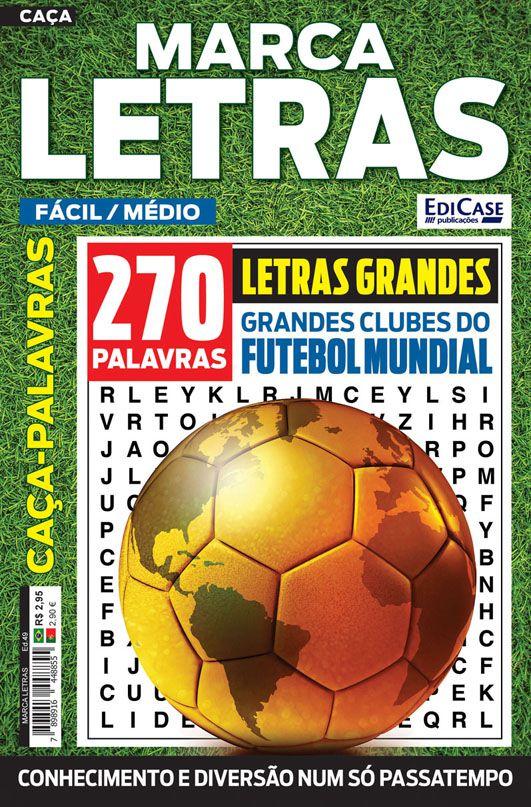 Marca Letras Ed. 49 - Fácil/Médio - Letras Grandes - Tema: Grandes Clubes do Futebol Mundial  - EdiCase Publicações