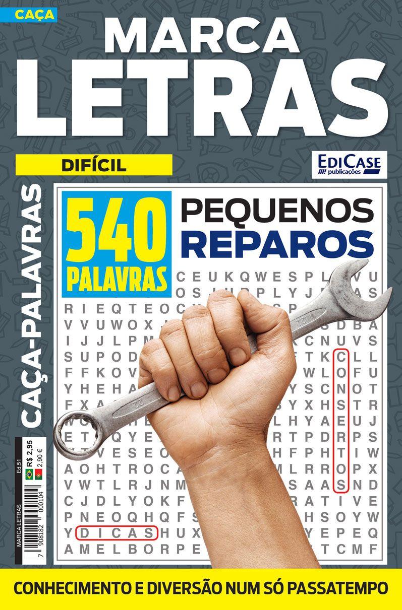 Marca Letras Ed. 51 - Difícil - Pequenos Reparos  - EdiCase Publicações