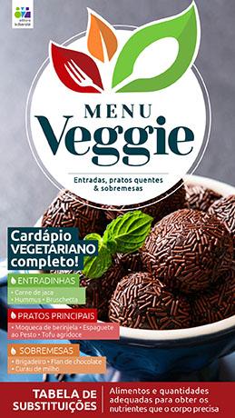 Menu Veggie Ed. 03 - O Mundo Vegetal Tem Tudo Que Seu Corpo Precisa - *PRODUTO DIGITAL (PDF)