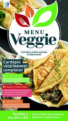 Menu Veggie Ed. 04 - Deixe seu dia mais prático, saudável e saboroso  - *PRODUTO DIGITAL (PDF)