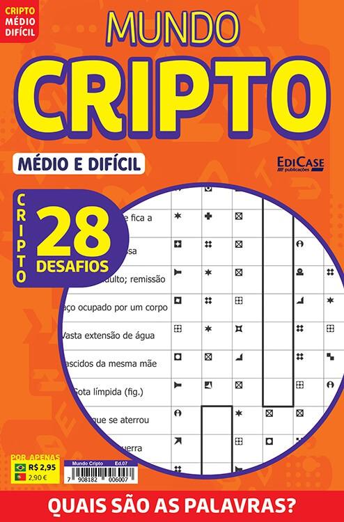 Mundo Cripto Ed. 07 - Médio/Difícil - 28 Desafios  - EdiCase Publicações