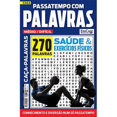 Passatempos Com Palavras Ed. 72 - Médio/Difícil - Tema: Saúde e Exercícios Físicos  - EdiCase Publicações