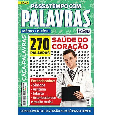 Passatempos Com Palavras Ed. 73 - Médio/Difícil - Tema: Saúde do Coração  - EdiCase Publicações