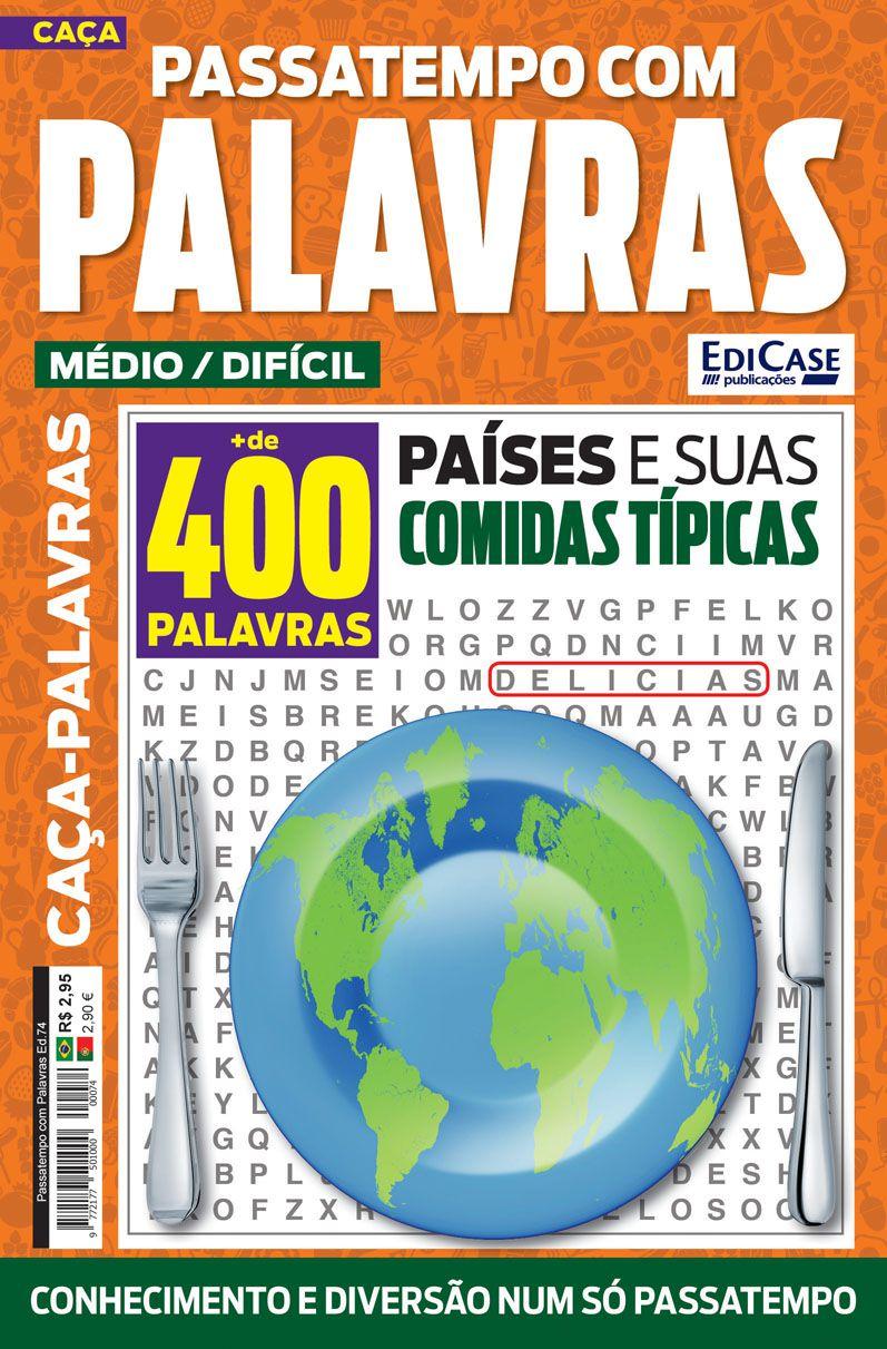 Passatempos Com Palavras Ed. 74 - Médio/Difícil - Tema: Países e Suas Comidas Típicas  - EdiCase Publicações