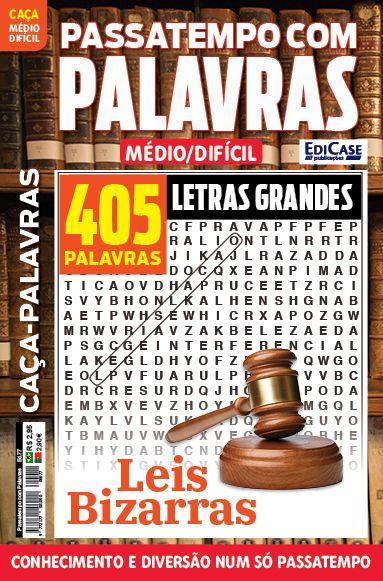 Passatempos Com Palavras Ed. 77 - Médio/Difícil - Letras Grandes - Leis Bizarras