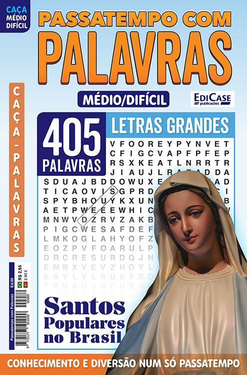 Passatempos Com Palavras Ed. 80 - Médio/Difícil - Letras Grandes - Santos Populares no Brasil  - EdiCase Publicações