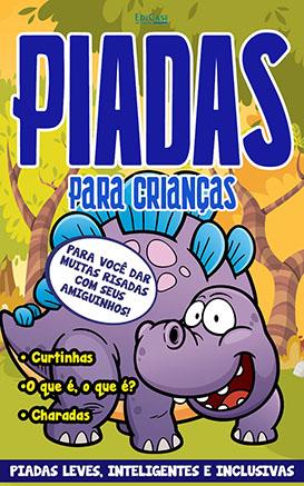 Piadas Para Crianças Ed. 58 - Curtinhas, O que é, o que é? E Charadas - PRODUTO DIGITAL (PDF)