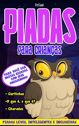 Piadas Para Crianças Ed. 60 - Curtinhas, O que é, o que é? E Charadas - PRODUTO DIGITAL (PDF)